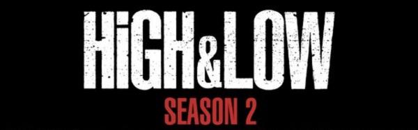 【ドラマ】5/28(土)「HiGH&LOW Season2」第6話 White Rascals結成の理由が明らかに!※ネタバレ&動画